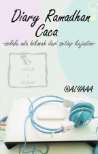 Diary Ramadhan Caca by Alyaaa