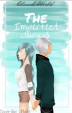 The Imperfect Soulmate || Travlyn AU by AlunaVsWorld