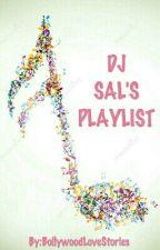 DJ Sal's Playlist  by SalKeStories