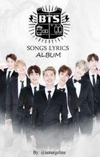 BTS Songs Lyrics ALBUM by iamargeline