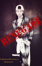 Renegade. by GermanMontana_x