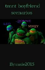TMNT boyfriend Scenarios by casie2015