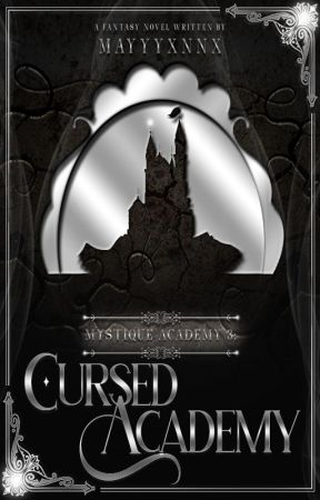 Mystique Academy 3: Cursed Academy by junhara_b2stforever