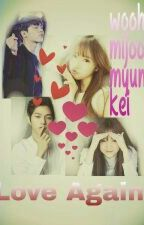 Love Again (Woohyun-Myungsoo-Mijoo-Kei) by chita_nam