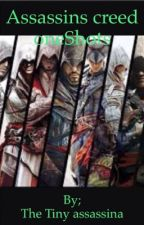 Assassins Creed One Shots  by My_Little_Assassins