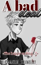 A Bad Deal [Bill&Tú] by Maylen_Strawberry