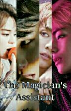 The Magician's Assistant || Vkook & Yoonmin by BreakMeSoftly