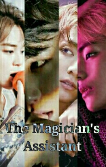 The Magician's Assistant || Vkook & Yoonmin
