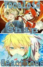Fanic101's  Vocaloid Ship Reactions! by Fanic101