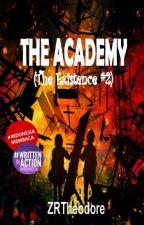 THE ACADEMY by ZoeyRTheodore