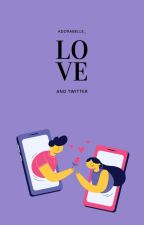 [2] Love And Twitter : The Secret ✔ by Adorabelle_