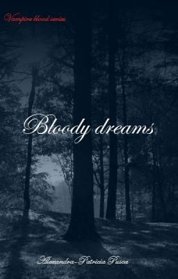 Vampire blood (Bloody dreams) ON HOLD