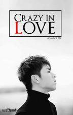 Crazy in love  ➵『JunHwan』 by JUSTJKB