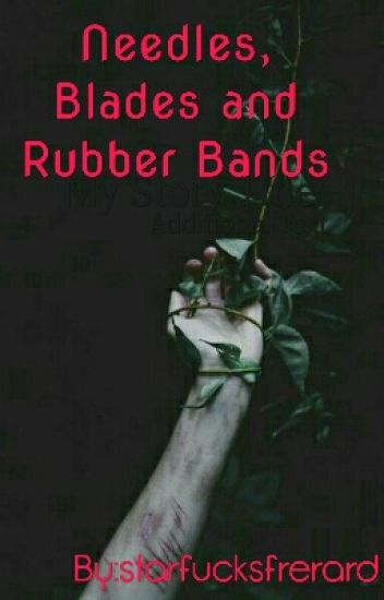 Needles, Blades And Rubber Bands (Frerard)