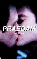 PRAEDAM [stucky] by BLOODYLOUlS