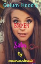 Calum Hood's Broken Sister by _converse_and_music_