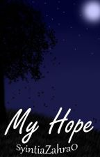 MY HOPE by rara_let_me_go