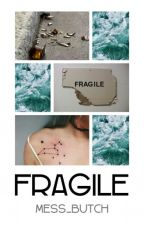 Fragile. || Genn Butch (sospesa) by Mess_Butch