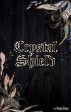 Crystal Shield  by Viellaa_