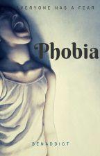 Phobia by benaddict31