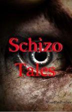 Schizo Tales by LittleLovett