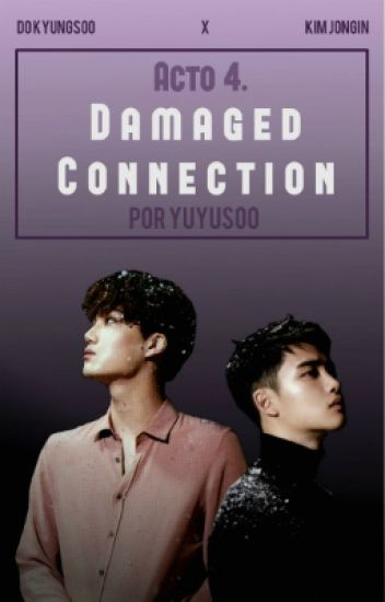 IV. Damaged Connection; Kaisoo · Saga GC