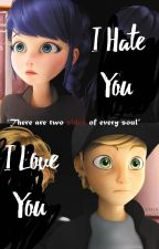 I Love You ~ I Hate You ^My Hero^ [COMPLETA] by emmiraculer