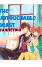 Ang Magnanakaw ng Singko: The Untouchable Beast Fanfic by AchuChu163
