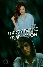 Daddy Issues - E.D. by sxcietyreject