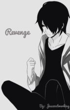 Revenge|Tokyo ghoul x male reader| Discontinued  by -TongueTechnology-