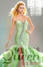 Prom Queen by Sass_Queens