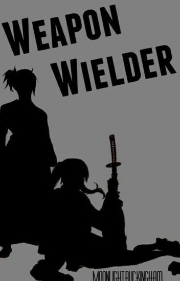 Weapon Wielder - Rogue Cheney x Reader  / OC ( Fairytail )