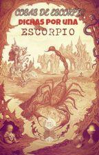Cosas de Escorpio, dichas por una Escorpio by Olhita99
