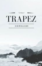 ✔ Trapez by D_M_Williams
