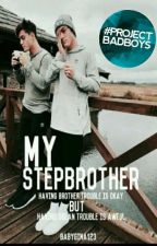 My Step Brother by babygina123