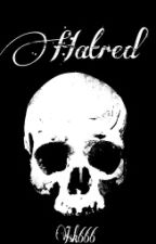 Hatred. by Isk666