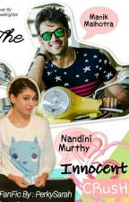 Manan- The Innocent Crush  by PerkySarah