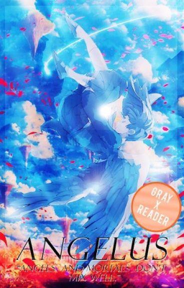 Angelus  → Gray Fullbuster