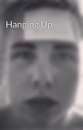 Hanging Up by PhilDudek