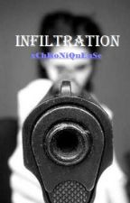 Infiltration by xChRoNiQuEuSe