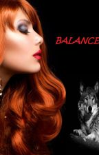 BALANCE (COMING SOON) by maryash12