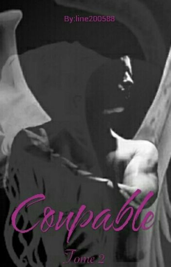 Coupable/ Tome 2
