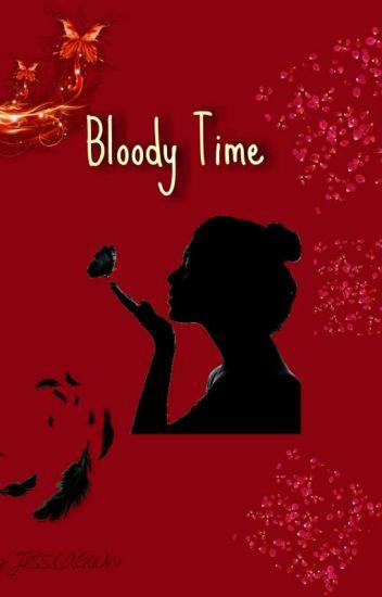 Bloody Time (HIATUS)