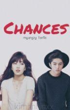 Chances (MyungZy) by kimhnbinxx