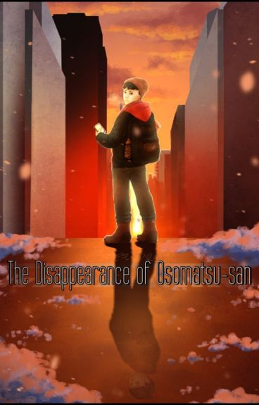 The Disappearance of Osomatsu-san