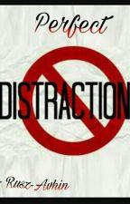 Perfect Distraction by rusz-avhin