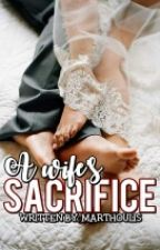 A Wifes Sacrifice by Marthoulis