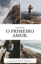 O Primeiro Amor! by CristinaBeliectioner