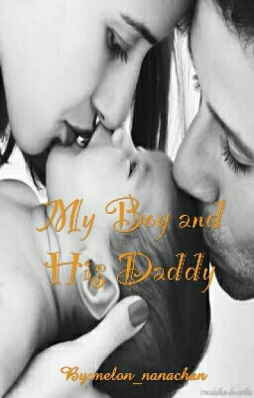 My Boy And His Daddy (Rewrite)