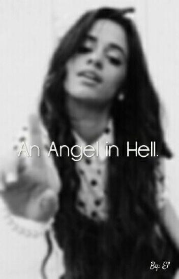 An Angel In Hell. [CAMREN]